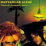 ' ' from the web at 'http://glitterbeat.com/wp-content/uploads/2015/05/Hayvanlar-Alemi-Visions-of-a-Psychedelic-Ankara-800-150x150.jpg'